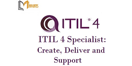 ITIL 4 Specialist: Create, Deliver and Support 3Day Training - Christchurch tickets