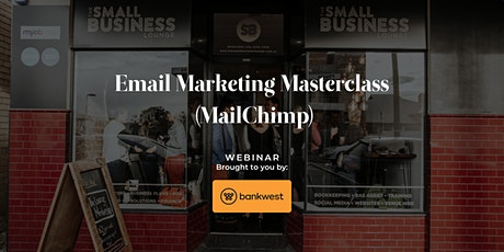 Email Marketing Masterclass (MailChimp) tickets