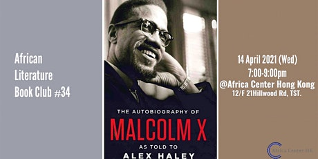 African Literature Book Club #34 |  The Autobiography of Malcolm X: tickets