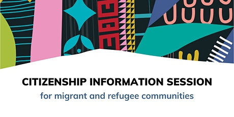 Citizenship Information Session tickets