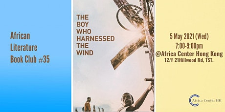 African Literature Book Club #35 | The boy who harnessed the wind - William tickets