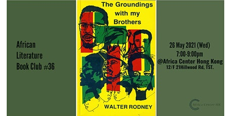 African Literature Book Club #36 | The Groundings with My Brothers - Walter tickets
