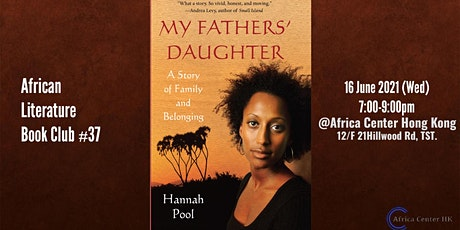 African Literature Book Club #37 | My fathers' daughter - Hannah Pool tickets