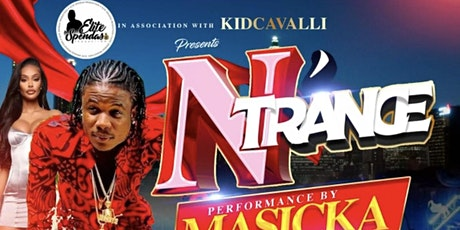 N'trance Atlanta  Live Performance By Masicka tickets