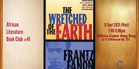 African Literature Book Club #41 |The wretched of the earth - Frantz Fanon tickets