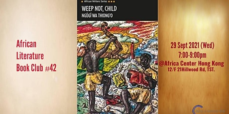 African Literature Book Club #42 | Weep Not, Child - Ngugi wa Thiong'o tickets