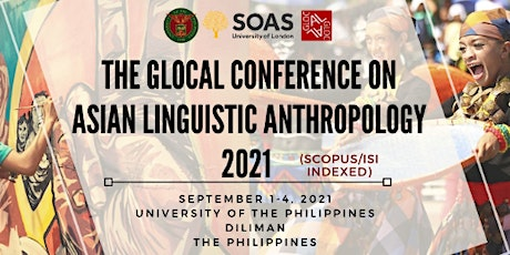 The GLOCAL Conference on Asian Linguistic Anthropology (CALA) 2021 tickets