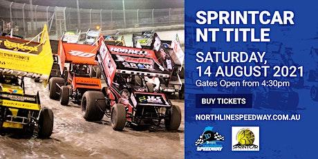 7mate Northline Speedway Round 11 - Sprintcar NT Title tickets
