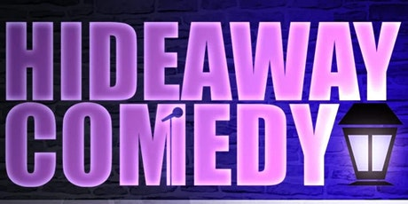 Hideaway Comedy tickets