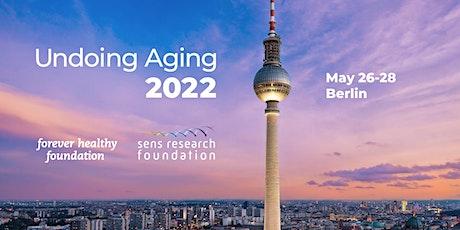 Undoing Aging 2022 Tickets