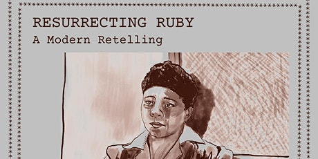 Resurrecting Ruby: Criminalizing Black Women's Survival tickets