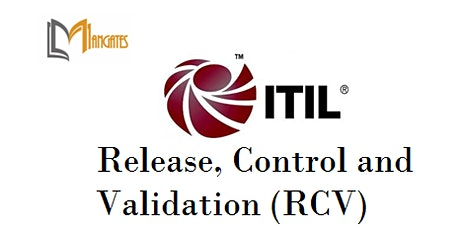 ITIL® - Release, Control And Validation 4 Days Virtual Training -Wellington tickets