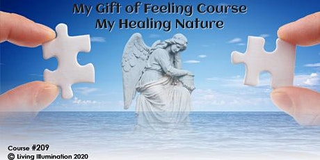My Gift of Healing Course-My Healing Nature (#209) Online! tickets