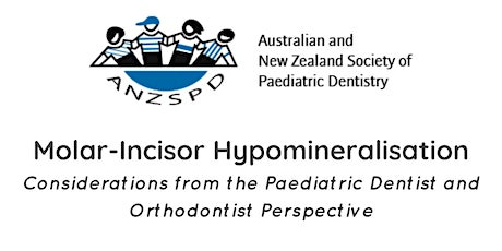 Molar-Incisor Hypomineralisation - Paediatric Dentist and Orthodontist View tickets