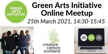 Green Arts Meetup - March 2021 tickets