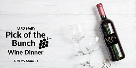 Pick of the Bunch Wine Dinner tickets