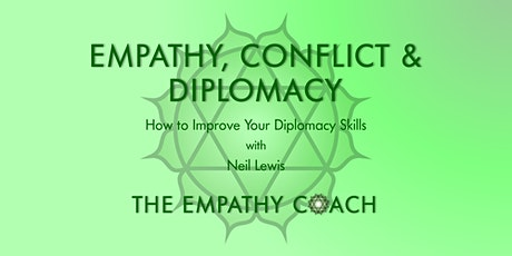 Empathy, Conflict & Diplomacy Masterclass tickets