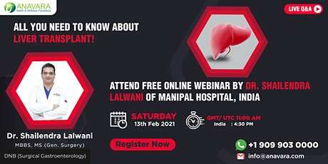 LIVE Webinar : Challenges in Liver Transplant by Dr. Shailendra Lalwani tickets