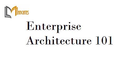 Enterprise Architecture 101 4 Days Virtual Live Training in Wellington tickets