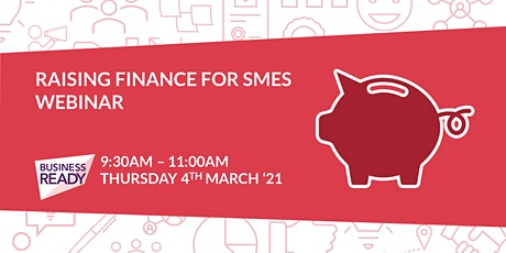 Raising Finance for SMEs Webinar tickets