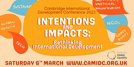 Cambridge International Development Conference 2021: Intentions and Impacts tickets