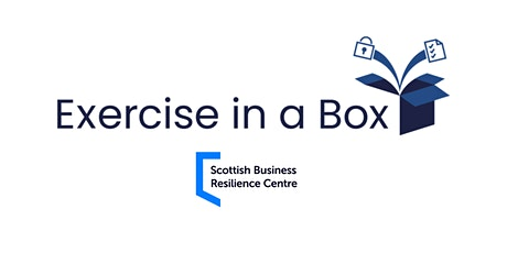 Exercise in a Box FIFE 'Ransomware' Session via Zoom- 23rd March tickets