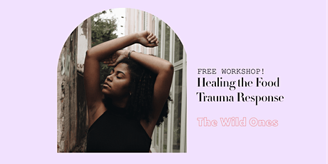 Healing the Food Trauma Response tickets
