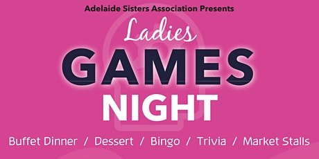 ASA's Ladies Games Night! tickets