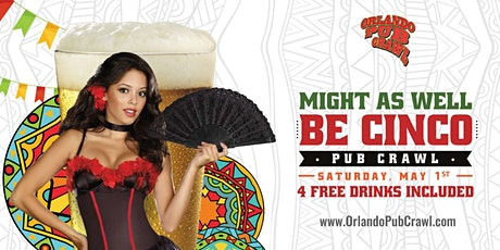 Might as well be Cinco Pub Crawl tickets