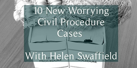 10 New Civil Procedure Cases To Worry About tickets