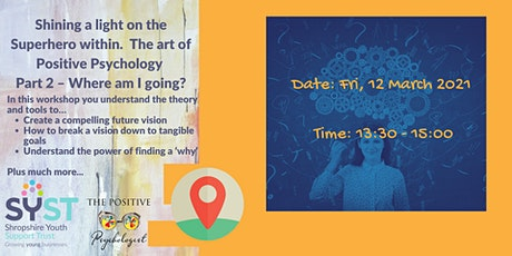 Shining a light on the superhero  within.  Positive Psychology - Part 2 tickets