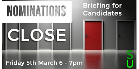 UCDSU Exec Elections - Nominations Close Briefing for Candidates & Teams tickets