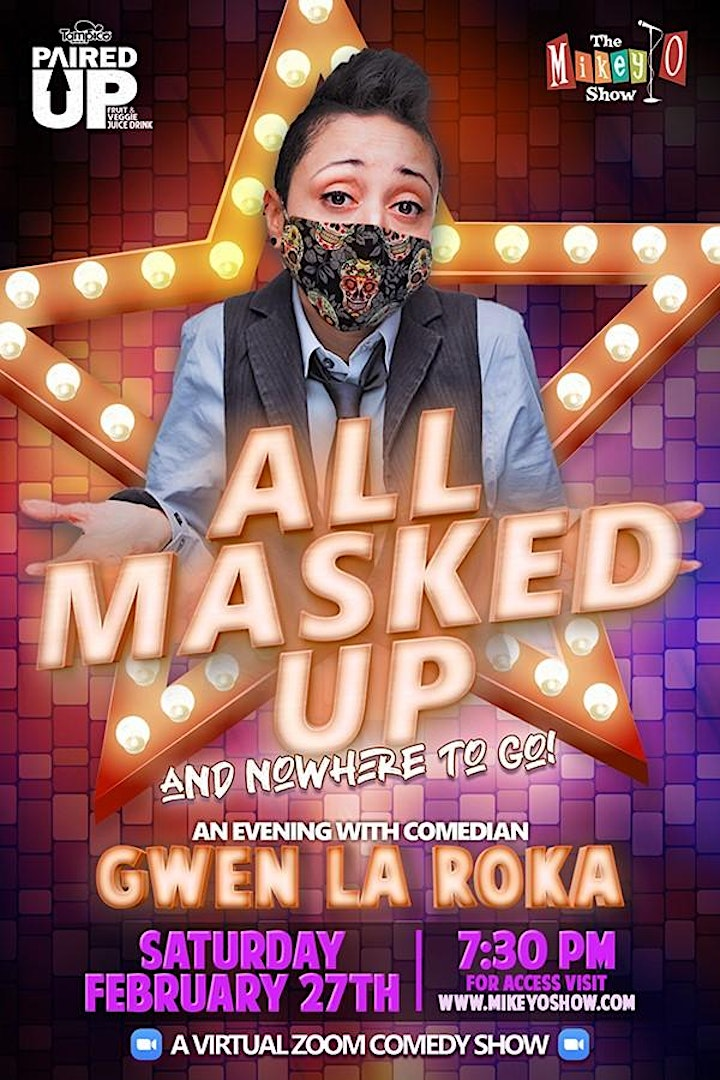All Masked Up with Comedian Gwen La Roka - A ZOOM SHOW image