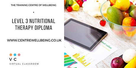 Level 3 Diploma in Nutritional Therapy (12 weekly course) tickets