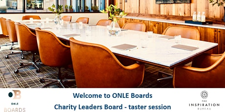 ONLE BOARDS - Taster - CHARITY LEADERS BOARDS - Live via Zoom tickets