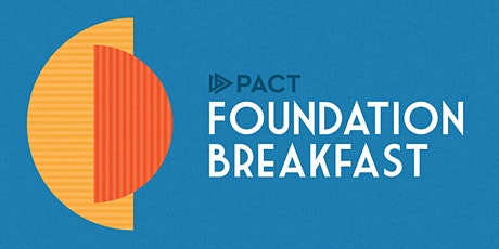 The PACT Foundation Breakfast tickets