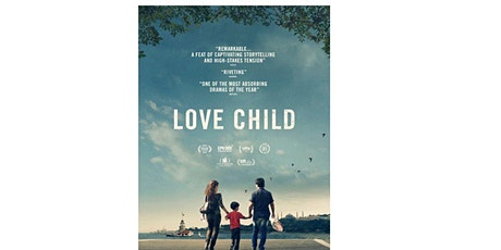 Screening 'Love Child' tickets
