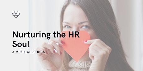 Nurturing the HR Soul Virtual Talk Series tickets