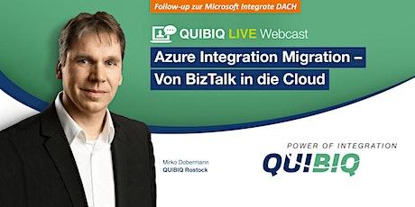 Webcast: Azure Integration Migration – Von BizTalk in die Cloud Tickets
