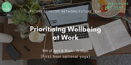 Prioritising Wellbeing at Work tickets