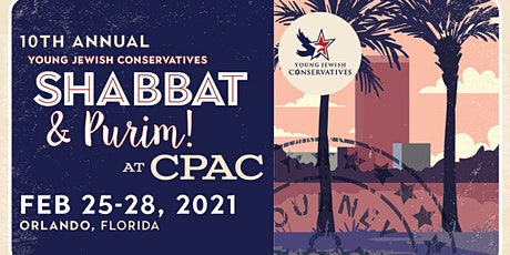 YJC's 10th Annual Shabbat (& Purim!) Event at CPAC 2021 in Orlando! tickets