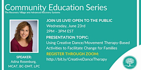 Community Education Series: Using Creative Dance/Movement Therapy-Based tickets