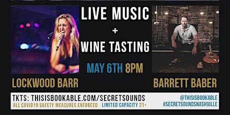 Secret Sounds | Live Music + Wine Tasting (Lockwood Barr & Barrett Baber) tickets
