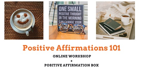 Positive Affirmations 101 tickets