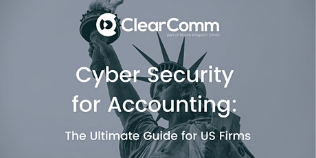 Cyber Security for Accounting: The Ultimate Guide for US Firms tickets
