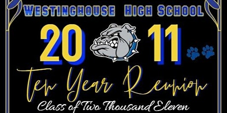Westinghouse High School 2011 Reunion tickets