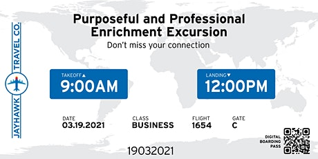 Purposeful and Professional Enrichment Excursion tickets