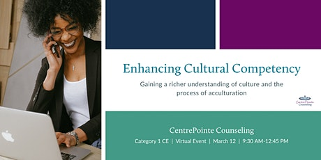 Enhancing Cultural Competence tickets