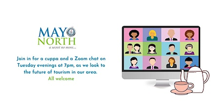 Weekly Tuesday Tourism Chats with Mayo North tickets