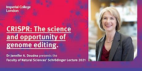 The Schrödinger Lecture 2021: CRISPR tickets